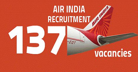 Air India Recruitment 2016 - 137 Posts