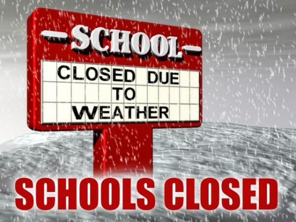 Schools closed due to weather