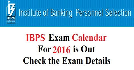 IBPS Common Written Examination Calendar 2016-17
