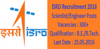 ISRO Recruitment 2016 for 375 Scientist & Engineer Posts