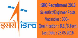 ISRO Recruitment 2016 for 375 Scientist & Engineer Posts