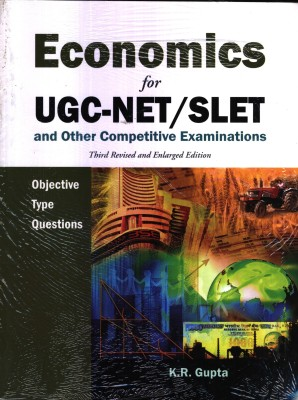 Economics For UGC-NET/SLET and other Competitive Examinations Objective Type Questions 3rd Edition