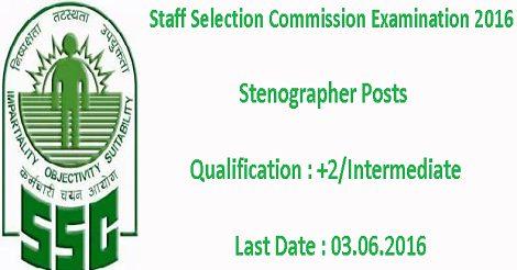 Staff Selection Commission Stenographers Examination 2016