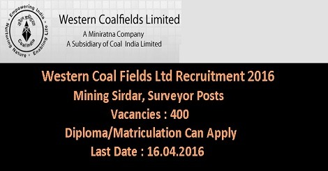 Western Coal Fields Recruitment 2016 for 400 Posts