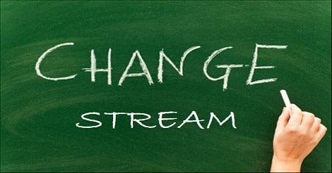 Stream Change