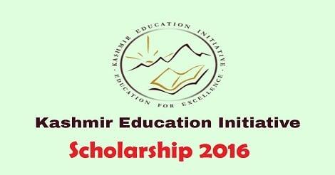 Kashmir Education Initiative Scholarship 2016