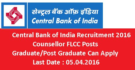 Central Bank of India Recruitment 2016 for Counsellor FLCC Posts