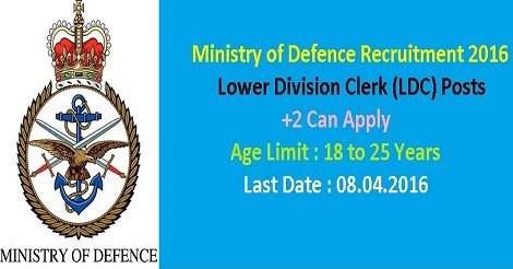 Ministry of Defence Recruitment 2016 for LDC Posts