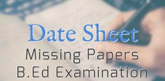 Date Sheet for Missing Papers of B.Ed Examination