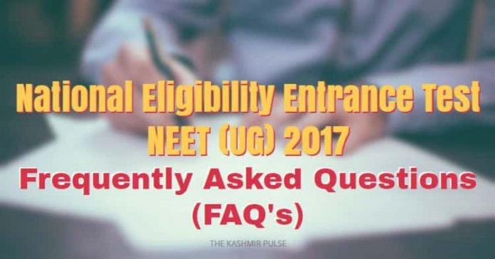 Frequently Asked Questions (FAQ's) on NEET (UG) 2017
