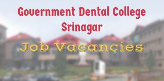 Government Dental College Srinagar has job vacancies
