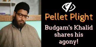 Pellet Plight - Budgam's Khalid shares his agony!