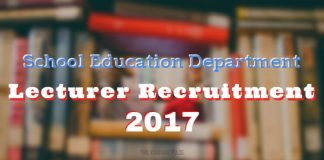 School Education Department Lecturer Recruitment 2017