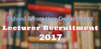 School Education Department Lecturer Recruitment 2017