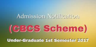 Admission Notification (CBCS Scheme) for Under-Graduate 1st Semester 2017