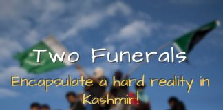 Two funerals in South Kashmir encapsulate a hard reality!