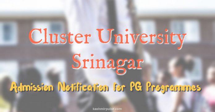Admission Notification for PG Programmes at Cluster University Srinagar