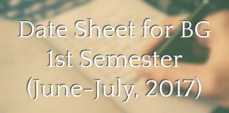 Date Sheet for BG 1st Semester for Backlog candidates (June-July, 2017)