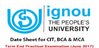 IGNOU Date Sheet for CIT, BCA & MCA Term End Practical Examination (June 2017)