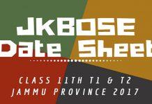 JKBOSE Date Sheet for Class 11th T1 & T2 Jammu Province 2017