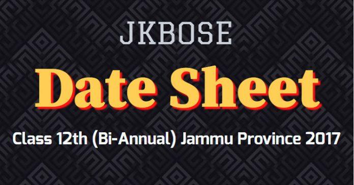 JKBOSE Date Sheet for Class 12th (Bi-Annual) Jammu Province 2017