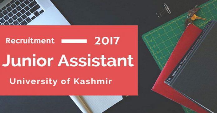 Kashmir University Junior Assistant Recruitment 2017