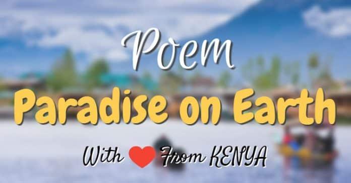 Paradise on Earth - A Poem