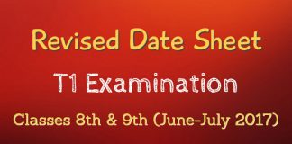 Revised Date Sheet for T1 Examination for Classes 8th & 9th (June-July 2017)