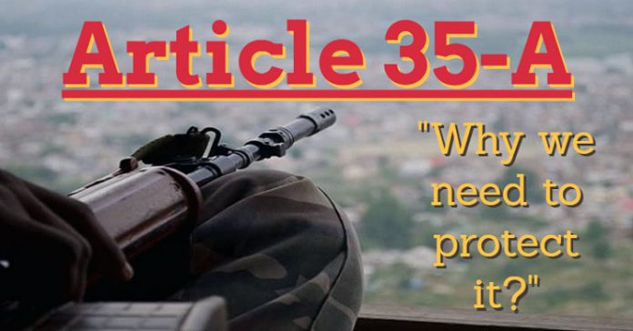 Article 35-A: Why we need to protect it?