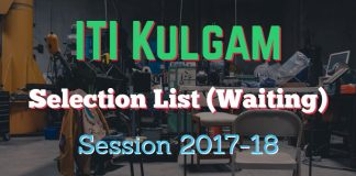 ITI Kulgam issues Selection List (Waiting) for Session 2017-18