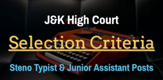 J&K High Court Selection Criteria for Steno Typist & Junior Assistant Posts