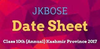 JKBOSE Date Sheet for Class 10th (Annual) Kashmir Province 2017
