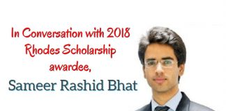 In Conversation with 2018 Rhodes Scholarship awardee, Sameer Rashid Bhat