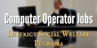 District Social Welfare Pulwama requires Computer Operator