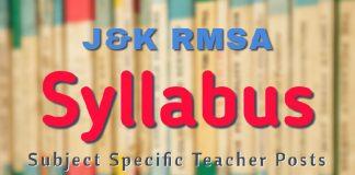 J&K RMSA Syllabus for Subject Specific Teacher Posts