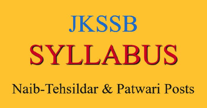 JKSSB Syllabus for Naib-Tehsildar & Patwari Posts