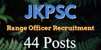 JKPSC Range Officer (Forest) Recruitment 2018 for 44 Posts