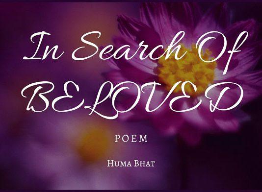 In Search of Beloved - Poem