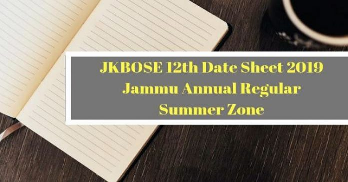 JKBOSE Date Sheet for Class 12th Annual Session 2019 of Jammu Province