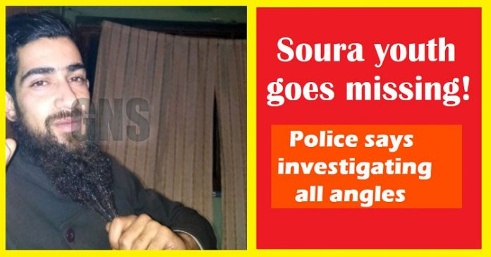 Soura youth goes missing, police says investigating all angles